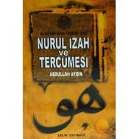 Nurul İzah Ve Tercümesi - Abdullah Aydın