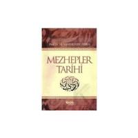Mezhepler Tarihi - Muhammed Ebu Zehra