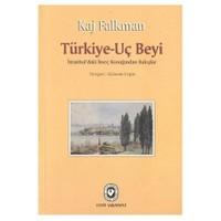 Türkiye-uç Beyi / İstanbul'daki İsveç Konağından Bakışlar