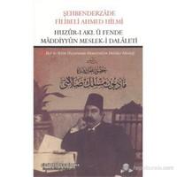 Huzur-ı Akl ü Fende Maddiyyun Meslek-i Dalaleti (Akıl ve Bilim Huzurunda Materyalizm Dalalet Mesleği