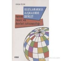 Uluslararası İlişkilerde Devlet (Tanım Teori ve Devlet İstisnacılığı)
