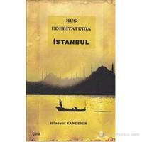 Rus Edebiyatında İstanbul-Hüseyin Kandemir
