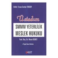 Üstadım Smmm Yeterlilik Meslek Hukuku - Murat Demet