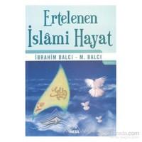 Ertelenen İslami Hayat
