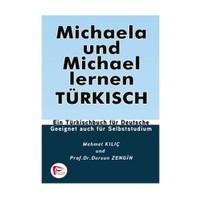 Michaela Und Michael Lernen Türkisch - Mehmet Kılıç