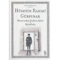 Mezarından Kalkan Şehit - Mutallaka-Hüseyin Rahmi Gürpınar