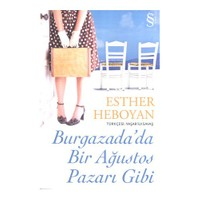 Burgazada'Da Bir Ağustos Pazarı Gibi-Esther Heboyan
