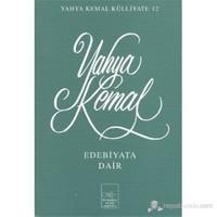 Edebiyata Dair - Yahya Kemal Beyatlı