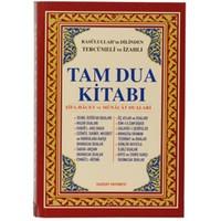 Rasûlullah'ın Dilinden Tercümeli ve İzahlı