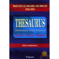 Thesaurus - İngilizce Eş Anlamlı Kelimeler Sözlüğü - Ertan Ardanancı