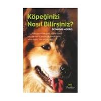 Köpeğinizi Nasıl Bilirsiniz ? - Desmond Morris