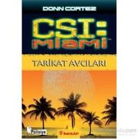 Csi: Miami - Tarikat Avcıları