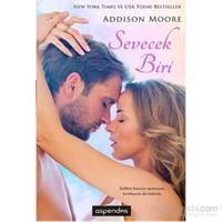 Sevecek Biri - Addison Moore