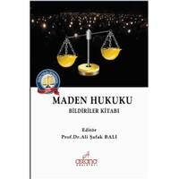 Maden Hukuku: Bildiriler Kitabı