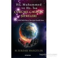 Hz. Muhammed Ve Hz. İsa - Çürüme Çağının Şifreleri-H.Serdar Hasgüler
