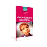 Dikkat Eksikliği ve Hiperaktivite - Osman Abalı
