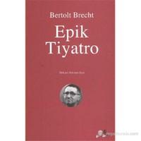 Epik Tiyatro-Bertolt Brecht