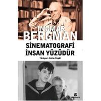 Sinematografi Insan Yüzüdür-Ingmar Bergman