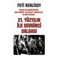 21. Yüzyilin İlk Devrimci Dalgasi-Foti Benlisoy