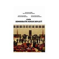 Etkin Demokratik Hukuk Devleti