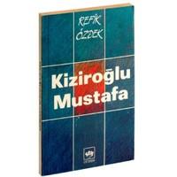 Kiziroğlu Mustafa