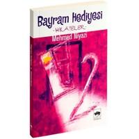 Bayram Hediyesi-Mehmed Niyazi