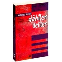 Dâhiler Ve Deliler-Mehmed Niyazi
