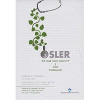 Osler Bir Yaşam Sanatı Olarak Tıp Diğer Konuşmaları-Sir William Osler