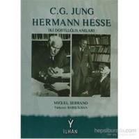 C.G. Jung & Hermann Hesse-Miguel Serrano