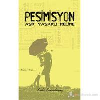Pesimisyon-Erdi Karadeniz