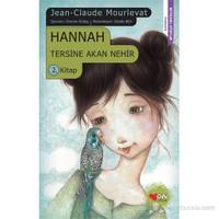 Hannah - (Tersine Akan Nehir 2. Kitap)-Jean Claude Mourlevat