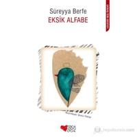 Eksik Alfabe-Süreyya Berfe