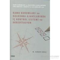 Kamu Kurumları Ve Kalkınma Ajanslarında İç Kontrol Sistemi Ve Akreditasyon-M. Serdar Erbaş