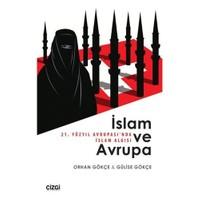 İslam Ve Avrupa: 21. Yüzyıl Avrupasında İslam Algısı