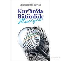 Kur`an`da Bütünlük Mucizesi
