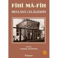 Fihi Ma-fih - Mevlana Celaleddin Rumi