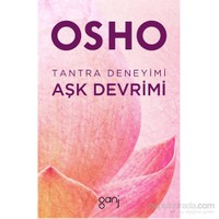 Tantra Deneyimi: Aşk Devrimi-Osho (Bhagwan Shree Rajneesh)