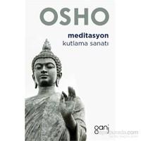 Meditasyon / Kutlama Sanatı