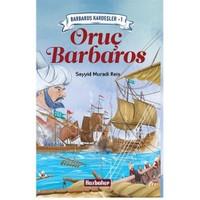Barbaros Kardeşler 1: Oruç Barbaros