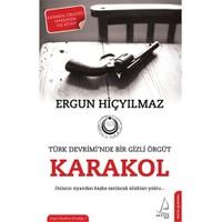 Karakol - (Türk Devrimi'nde Gizli Bir Örgüt)