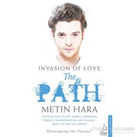 Invasıon Of Love – The Path