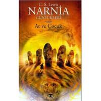 Narnia Günlükleri 3 - At ve Çocuk - Clive Staples Lewis