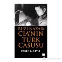Ruzi Nazar: Cia'nin Türk Casusu