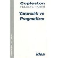 Felsefe Tarihi Cilt-8 (Bölüm 1): Yararcılık ve Pragmatizm