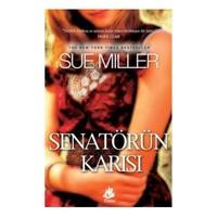 Senatörün Karısı-Sue Miller