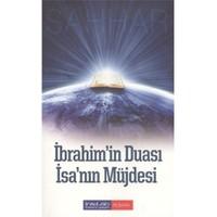 İbrahimin Duası İsanın Müjdesi