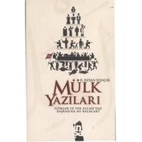 Mülk Yazıları - Recep İhsan Eliaçık