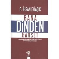 Bana Dinden Bahset - Recep İhsan Eliaçık