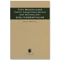 Bibliyografyalar - Türk Modernleşme Tarihi Araştırmalarının