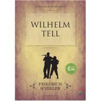 Dünya Klasikleri Dizisi: Wilhelm Tell